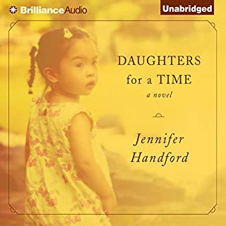 Daughters for a Time                   By:                                                                                                                                 Jennifer Handford                               Narrated by:                                                                                                                                 Tanya Eby                      Length: 8 hrs     163 ratings     Overall 3.9