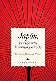Japón, un viaje entre la sonrisa y el vacío (Sotavento (almuzara))