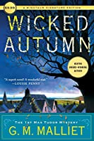 Wicked Autumn: A Minotour Signature Edition (Max Tudor Mystery)