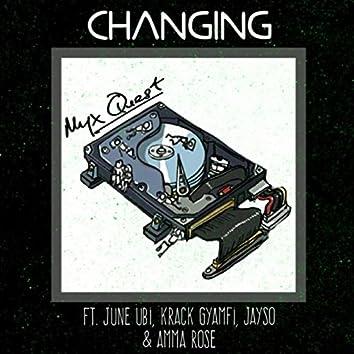 Changing (feat. June Ubi, Krack Gyamfi, Jayso & Amma Rose)