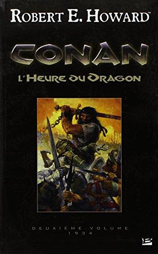Conan T02 L'Heure du Dragon: Conan (Fantasy) (F... [French] 2352942454 Book Cover