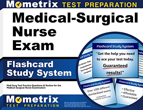 Medical-Surgical Nurse Exam Flashcard Study System: Med-Surg Test Practice Questions & Review for the Medical-Surgical Nurse Examination (Cards)