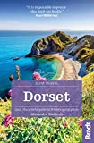 Dorset: Local, characterful guides to Britain s special places (Bradt Slow Travel)