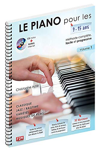 LE PIANO pour les 9-15 ans...+ CD