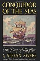 Conqueror of the Seas the Story of Magellan