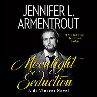 Moonlight Seduction     de Vincent Series, Book 2              Written by:                                                                                                                                 Jennifer L. Armentrout                               Narrated by:                                                                                                                                 Erin Mallon,                                                                                        Joe Arden                      Length: 11 hrs and 36 mins     1 rating     Overall 5.0