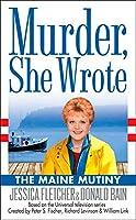 Murder, She Wrote: the Maine Mutiny (Murder She Wrote)