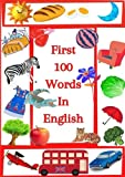 First 100 Words In English: Learn First Useful Words, Pictionary For Kids, Girls Version