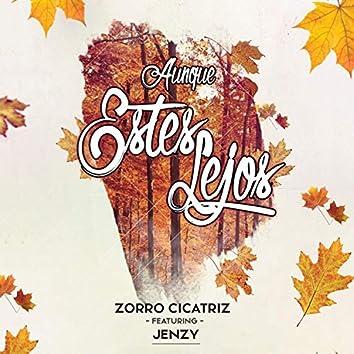 Aunque Estes Lejos (feat. Jenzy)