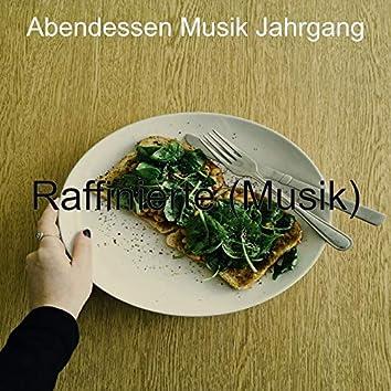 Raffinierte (Musik)