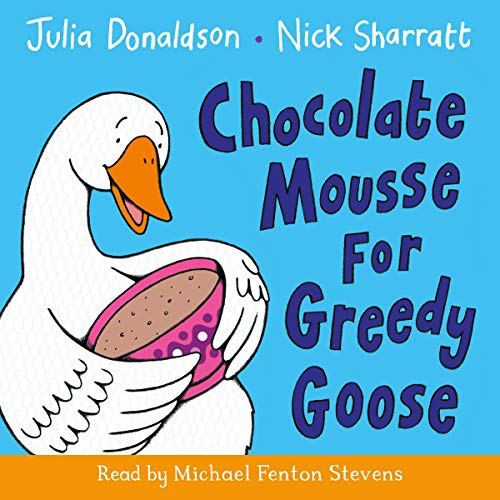 Chocolate Mousse for Greedy Goose cover art