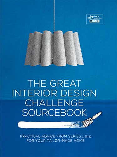 Amazon Com The Great Interior Design Challenge Sourcebook Practical Advice From Series 1 2 For Your Tailor Made Home Ebook Dyckhoff Tom Robinson Sophie Hopwood Daniel Kindle Store