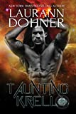 Taunting Krell (Cyborg Seduction Book 7)