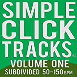 Simple Click Tracks Vol. 1, 50-150 Bpm Subdivided (mp3 Metronome)