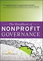 The Handbook of Nonprofit Governance (Essential Texts for Nonprofit and Public Leadership and Management)