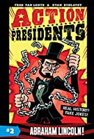 Action Presidents #2: Abraham Lincoln! (Action Presidents (2))