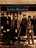 Long Branch (Images of America) (English Edition)