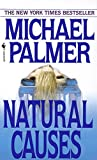 Natural Causes: A Novel