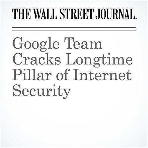Google Team Cracks Longtime Pillar of Internet Security cover art