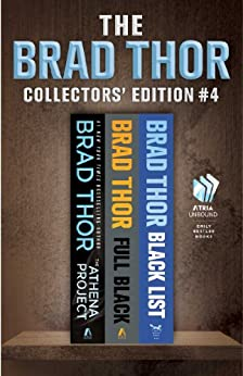 Brad Thor Collectors' Edition #4: The Athena Project, Full Black, and Black List (The Scot Harvath Series) by [Brad Thor]