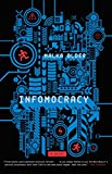 Image of Infomocracy: Book One of the Centenal Cycle