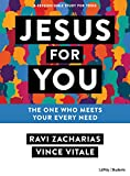 Jesus for You - Teen Bible Study Book: The Ultimate Answer to Your Deepest Needs