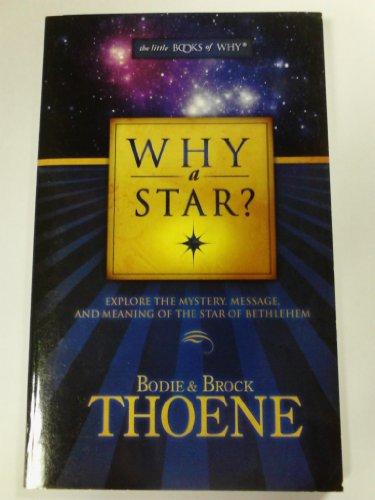 Why a Star?