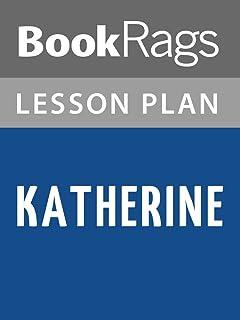 Lesson Plan Katherine by Anya Seton