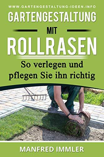 Gartengestaltung mit Rollrasen: So verlegen und pflegen Sie ihn richtig