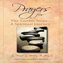 Prayers for the Twelve Steps-A Spiritual Journey