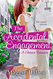 The Accidental Engagement (A Chance Romance Book 1)