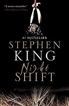Night Shift by [Stephen King]