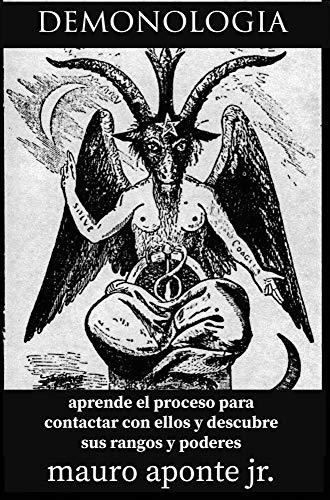 Demonologia: Demonios dioses ocultos eBook: Aponte, Mauro: Amazon.es: Tienda Kindle