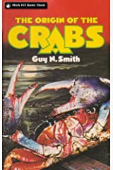 The Origin of the Crabs (Crabs Series Book 3) Kindle Edition