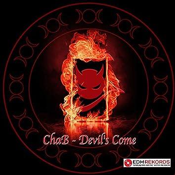 Devil's Come