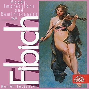 Fibich: Moods, Impressions and Reminiscences, Vol. 9