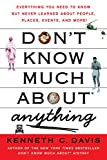 Don't Know Much About Anything: Everything You Need to Know but Never Learned About People, Places, Events, and More! (Don't Know Much About Series) (English Edition)