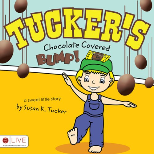 Tucker's Chocolate Covered Bump! cover art