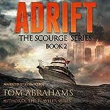Adrift: The Scourge, Book 2