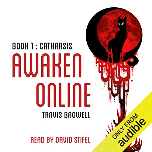 Awaken Online: Catharsis Audiobook By Travis Bagwell cover art