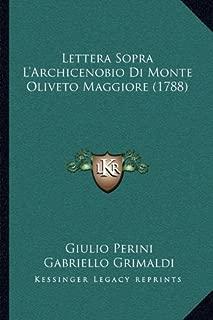 Lettera Sopra L'Archicenobio Di Monte Oliveto Maggiore (1788) (Italian Edition)