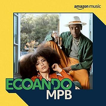 Ecoando MPB