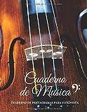 Cuaderno de Musica Cuaderno de Pentagramas para Violinista: Ideal para sus Lecciones de Solfeo - 21,59 x 27,94 cm
