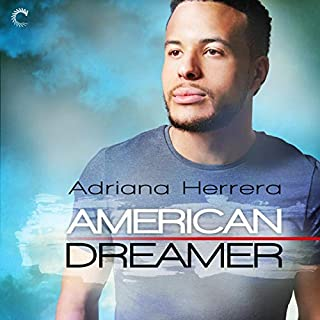 American Dreamer     Dreamers Series, Book 1              By:                                                                                                                                 Adriana Herrera                               Narrated by:                                                                                                                                 Sean Crisden                      Length: 8 hrs and 13 mins     16 ratings     Overall 4.7
