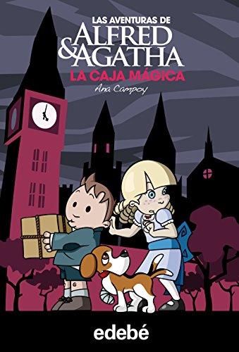 La Caja Mágica: 3 (Las aventuras de Alfred & Agatha)
