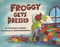 Froggy Gets Dressed Board Book by Jonathan London(1997-10-01)