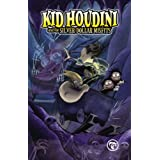 Kid Houdini and The Silver-Dollar Misfits