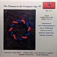 The Virtuoso in the Computer Age, Vol. 4: CDCM