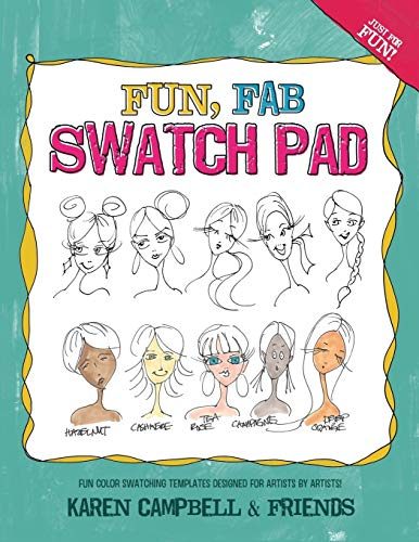 Fun Fab Swatch Pad: Fun color swatching templates designed for artists by artists! (Fun Fab Drawing Series)