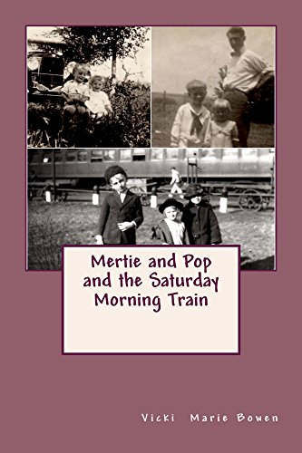 Mertie and Pop and the Saturday Morning Train (English Edition)